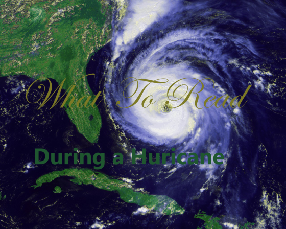 What to Read During a Hurricane